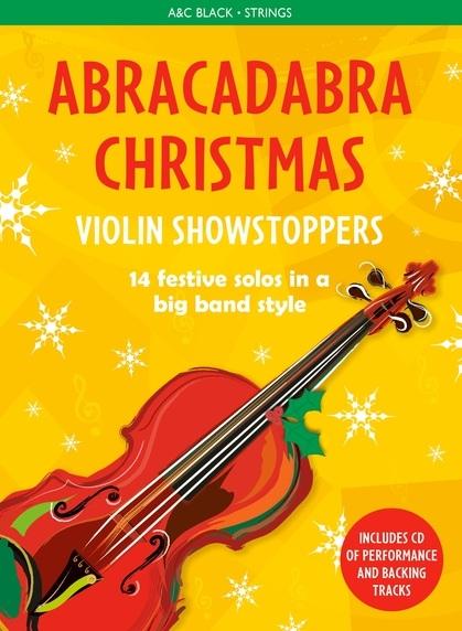 Christopher Hussey: Abracadabra Christmas: Violin Showstoppers: Violin: