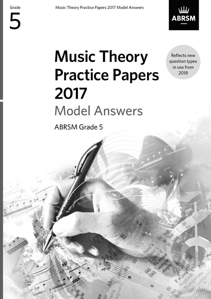 Music Theory Practice Papers 2017 Model Answers: Theory