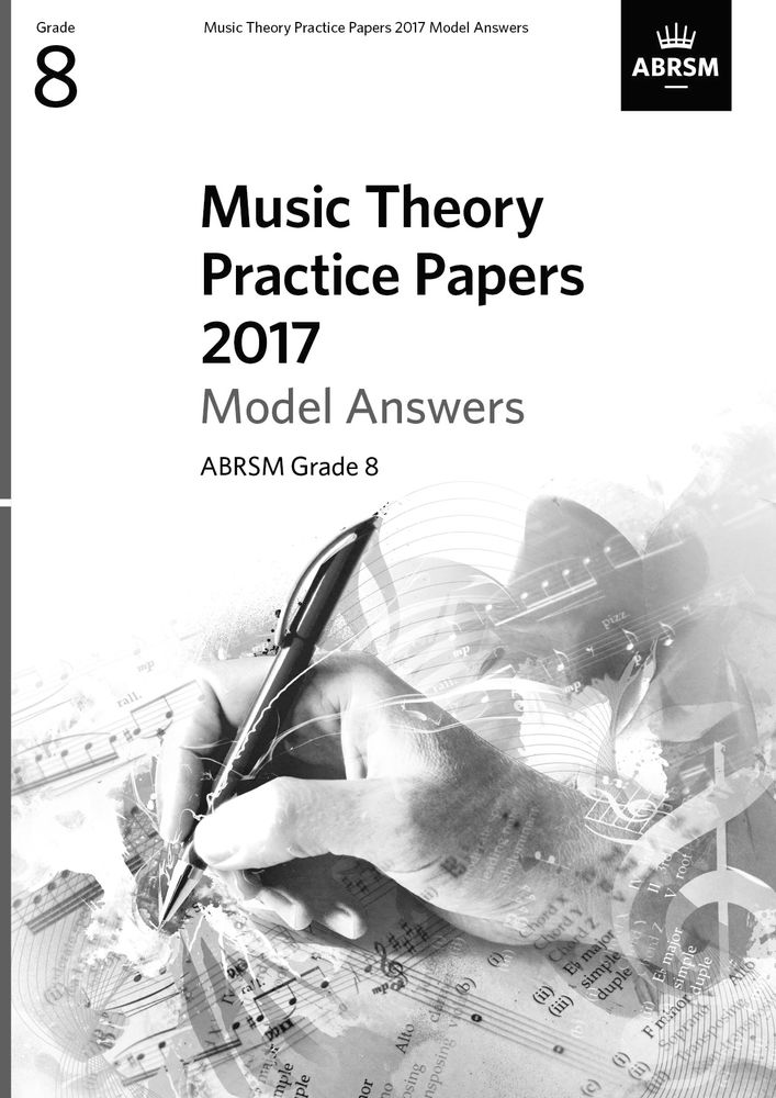 Music Theory Practice Papers 2017 Model Answers G8: Theory