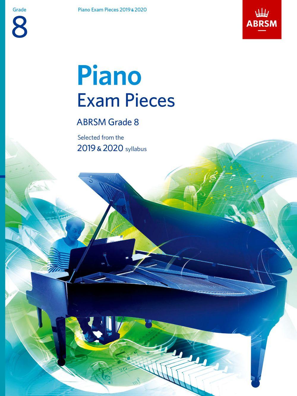 Piano Exam Pieces 2019 and 2020 - Grade 8: Piano: Instrumental Tutor