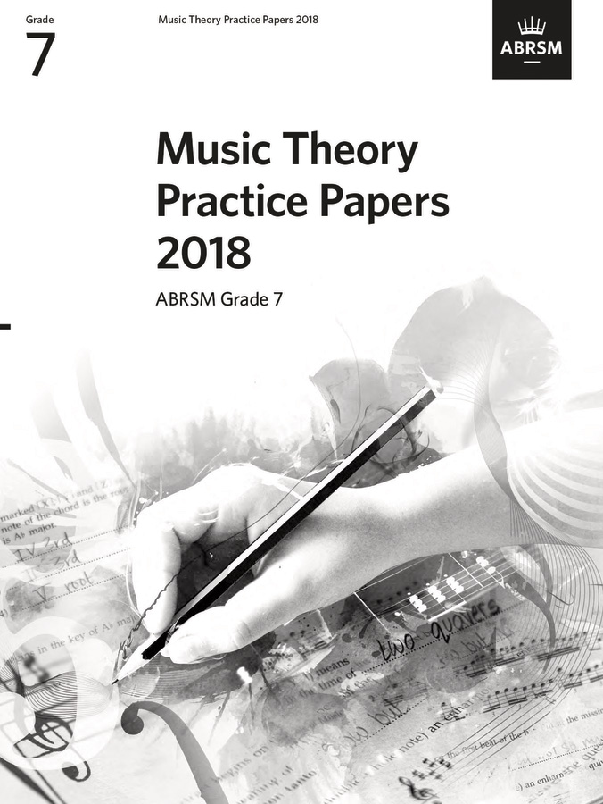 Music Theory Practice Papers 2018 - Grade 7: Theory