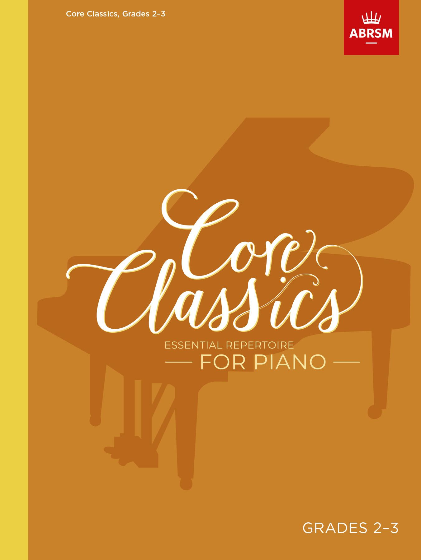 Core Classics - Grades 2-3: Piano: Instrumental Album