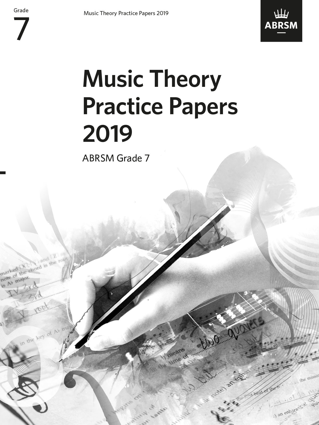 Music Theory Practice Papers 2019 Grade 7: Theory: Theory Workbook