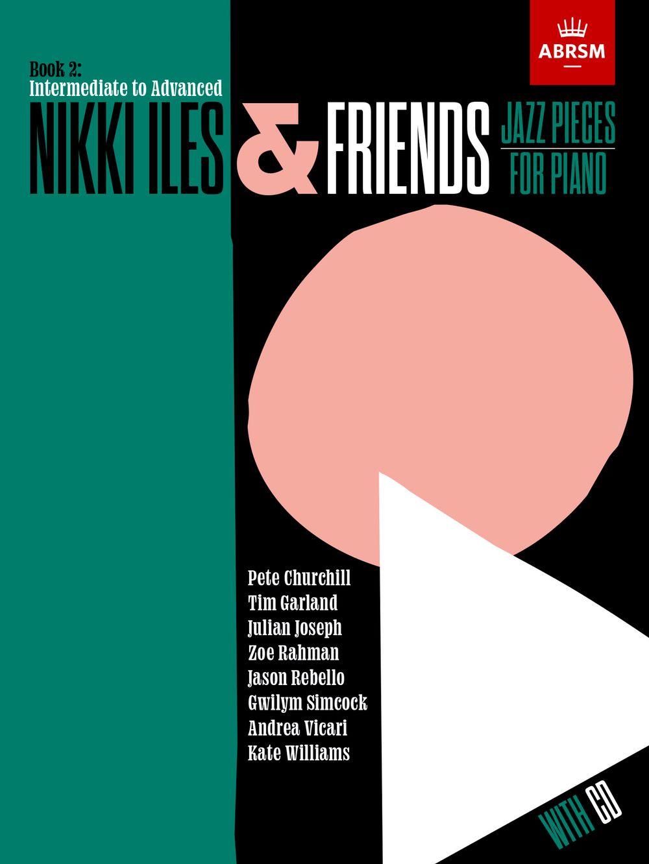 Nikki Iles: Nikki Iles & Friends  Book 2: Piano: Instrumental Collection