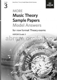 More Music Theory Model Answers Grade 3: Theory