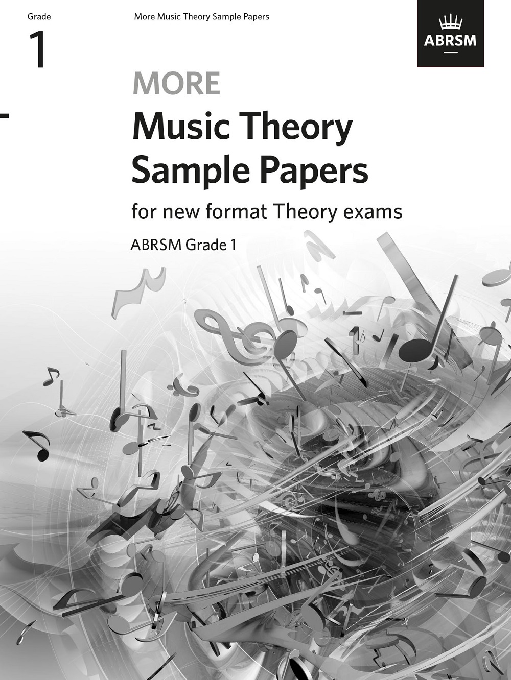 More Music Theory Sample Papers Grade 1: Theory