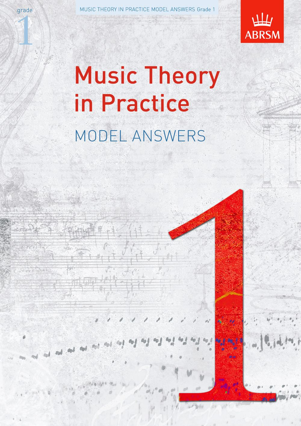 Music Theory in Practice Model Answers  Grade 1: Theory