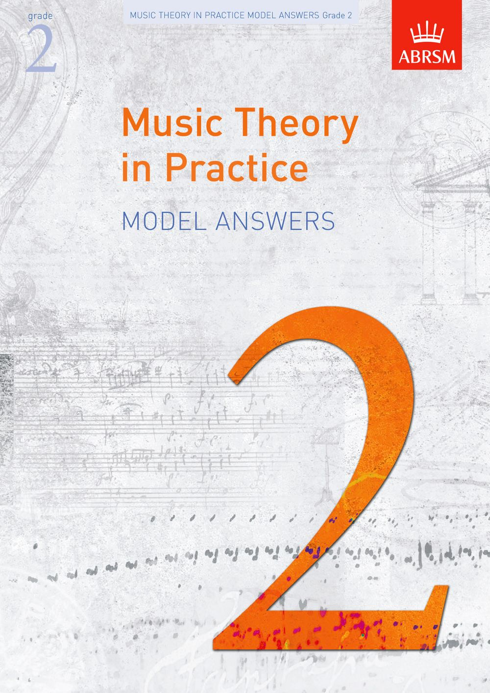 Music Theory in Practice Model Answers  Grade 2: Theory