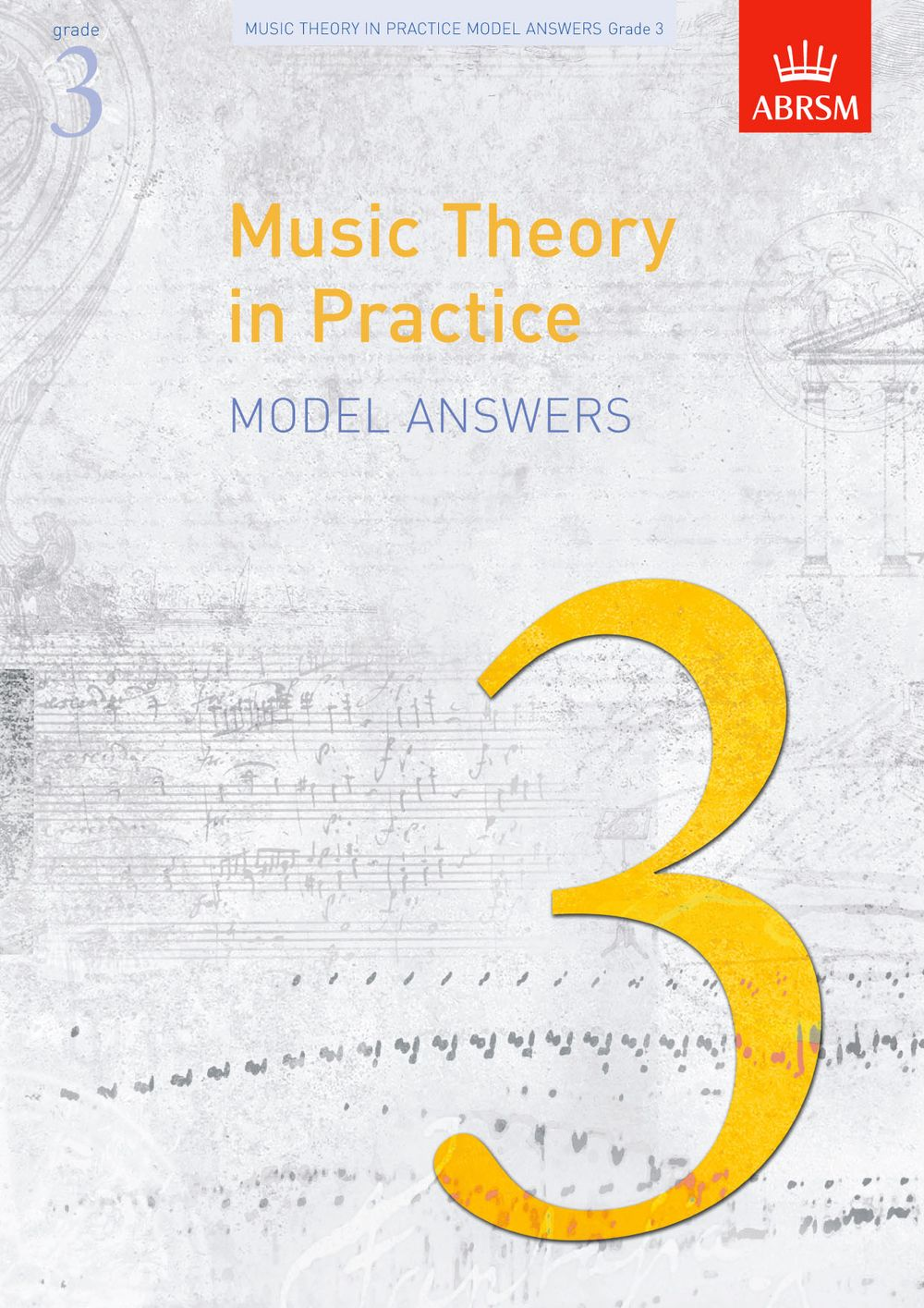 Music Theory in Practice Model Answers  Grade 3: Theory
