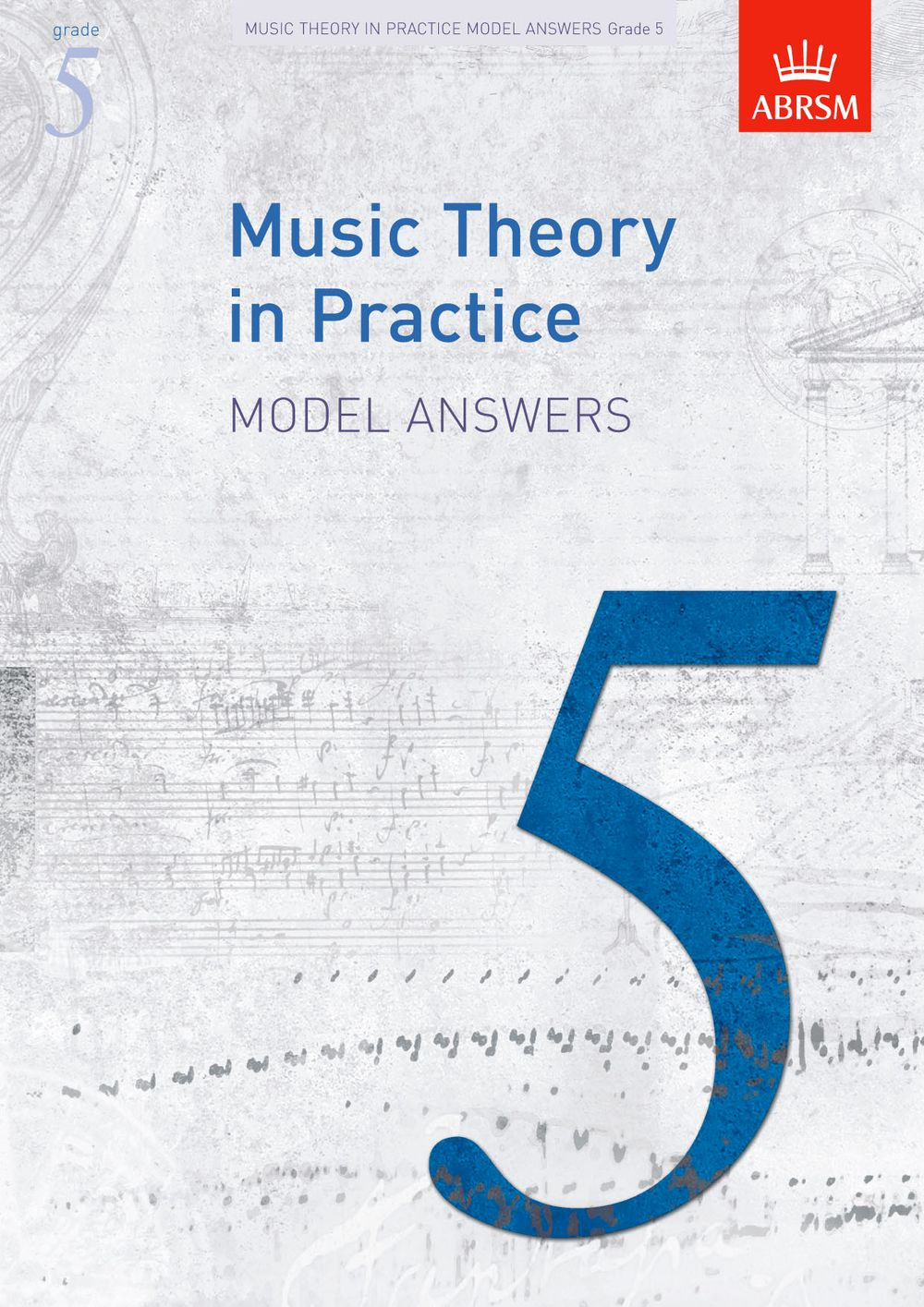 Music Theory in Practice Model Answers  Grade 5: Theory