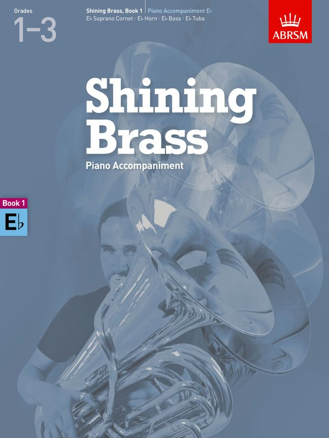 Shining Brass  Book 1  Piano Accompaniment E flat: Tenor Horn: Instrumental