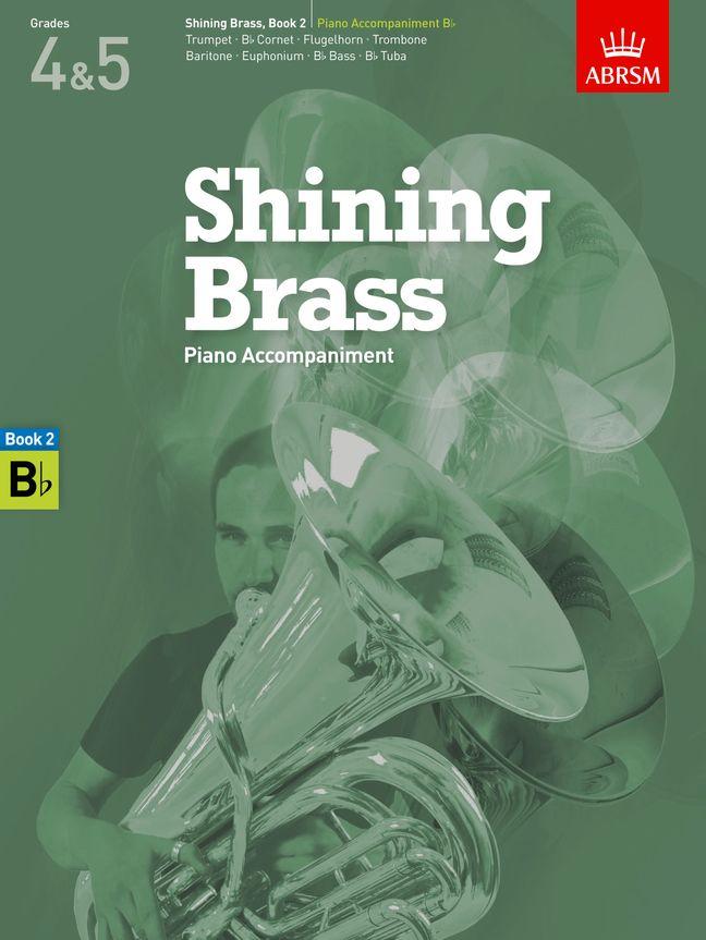Shining Brass  Book 2  Piano Accompaniment B flat: Trumpet: Instrumental Album