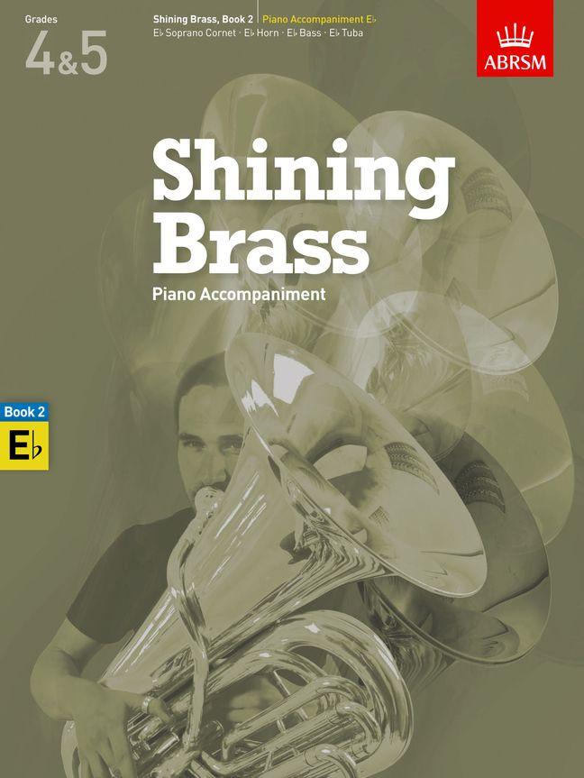 Shining Brass  Book 2  Piano Accompaniment E flat: Tenor Horn: Instrumental