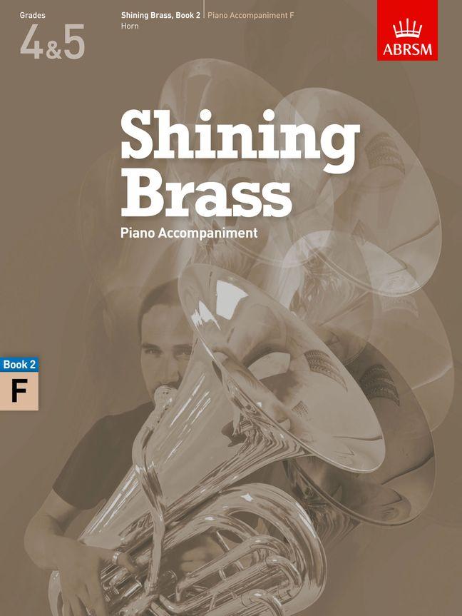 Shining Brass  Book 2  Piano Accompaniment F: French Horn: Instrumental Album