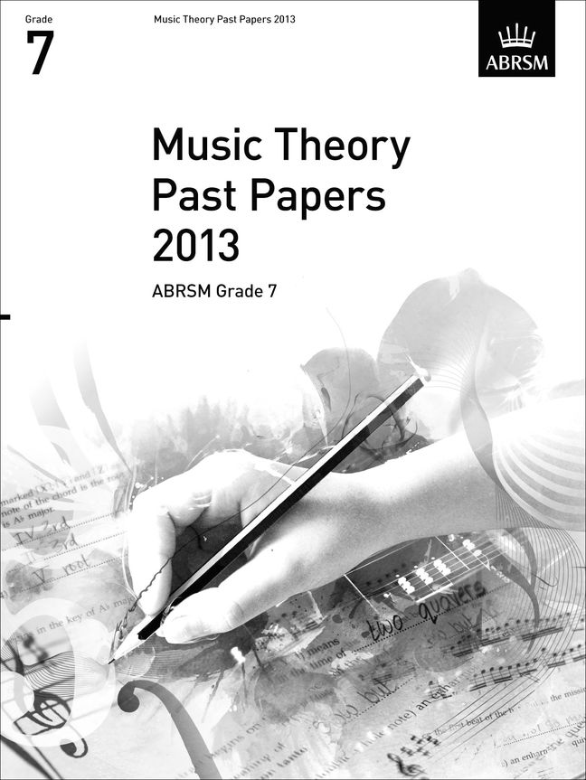 Music Theory Past Papers 2013  ABRSM Grade 7: Theory