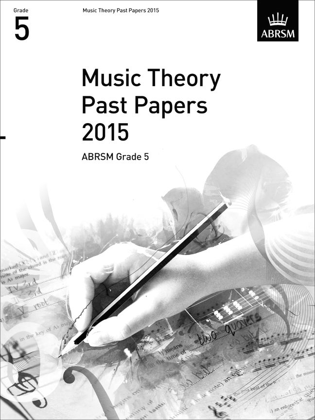 ABRSM Music Theory Past Papers 2015: GR. 5: Instrumental Tutor