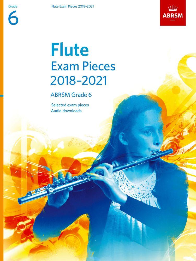 Flute Exam Pieces 2018-2021 Grade 6: Flute: Instrumental Tutor