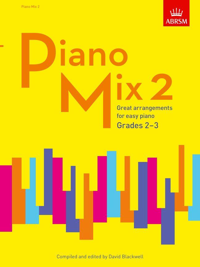 David Blackwell: ABRSM: Piano Mix Book 2 (Grades 2-3): Piano: Instrumental Album