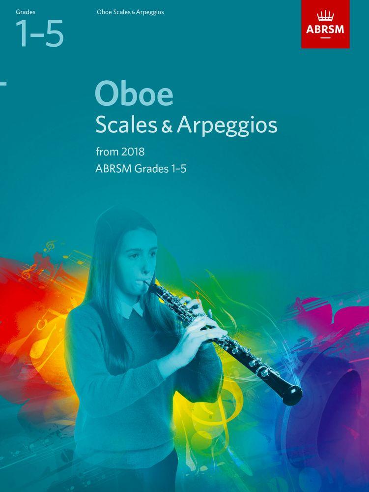 Oboe Scales & Arpeggios Grades 1-5: Oboe: Instrumental Tutor