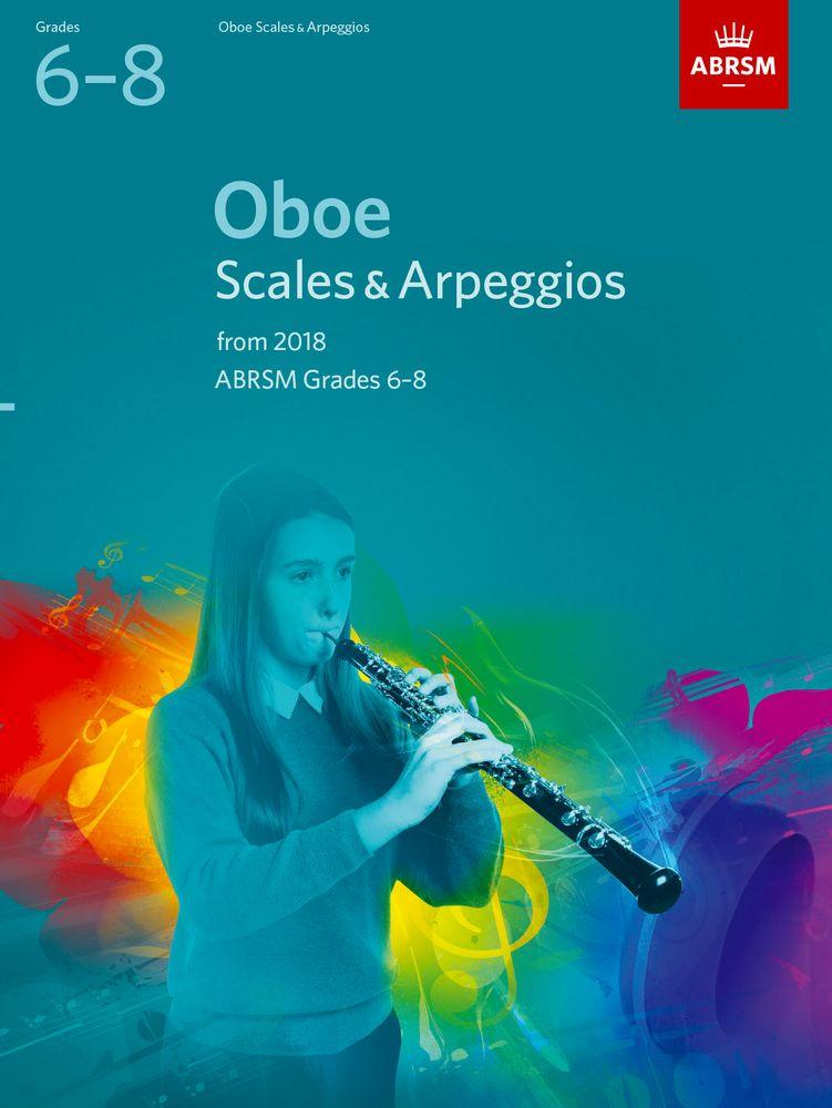 Oboe Scales & Arpeggios Grades 6-8: Oboe: Instrumental Tutor
