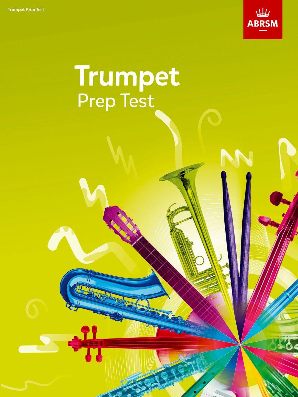 ABRSM Trumpet Prep Test 2017+: Trumpet: Instrumental Tutor