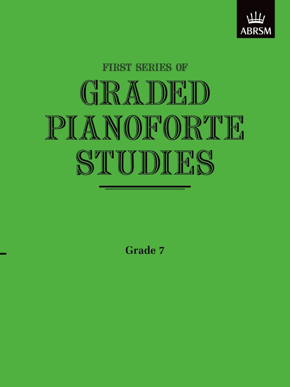 Graded Pianoforte Studies  First Series  Grade 7: Piano: Study
