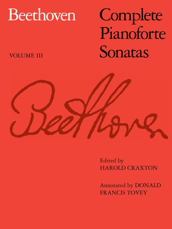 Ludwig van Beethoven: Complete Pianoforte Sonatas - Volume III: Piano: