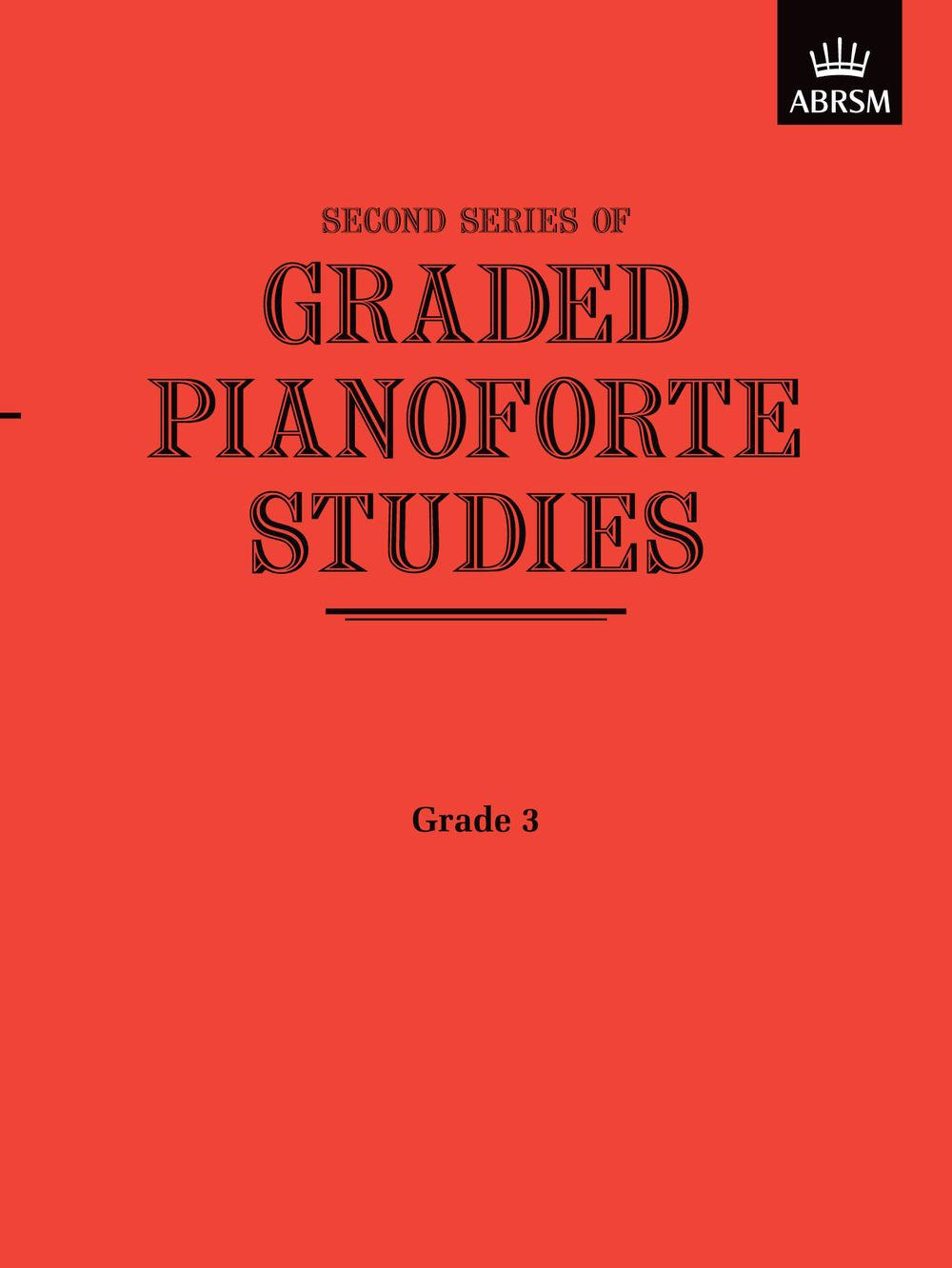 Graded Pianoforte Studies  Second Series  Grade 3: Piano: Study