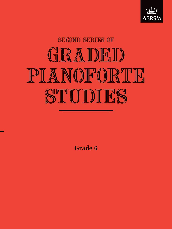 Graded Pianoforte Studies  Second Series  Grade 6: Piano: Study