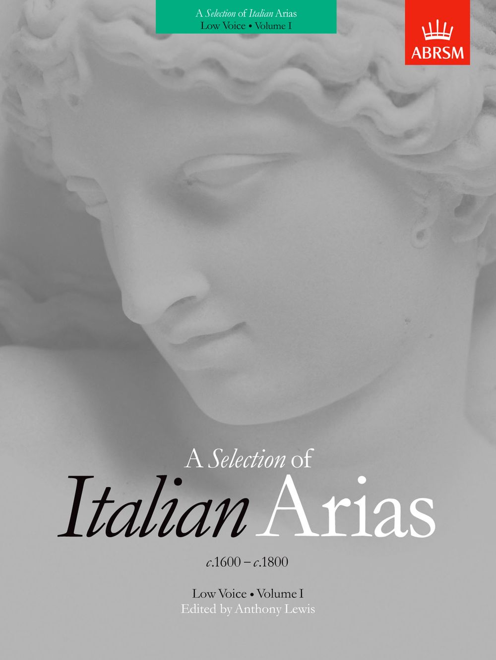 Anthony Lewis: A Selection of Italian Arias 1600-1800: Low Voice: Vocal Album