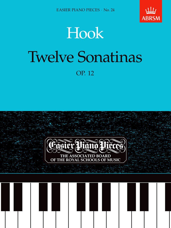 James Hook: Twelve Sonatinas  Op.12: Piano: Instrumental Work