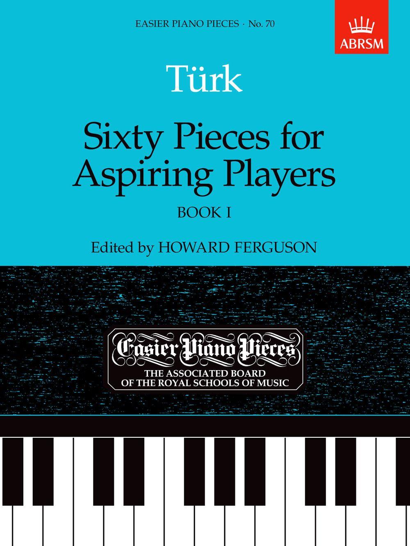 Daniel Gottlob Türk: Sixty Pieces For Aspiring Players Book 1: Piano: