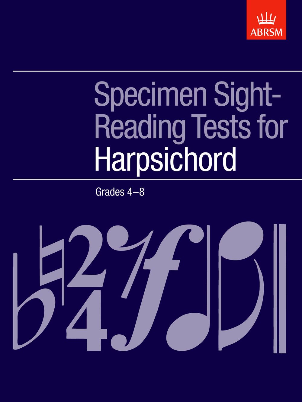 Specimen Sight-Reading Tests for Harpsichord: Harpsichord