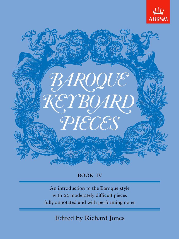 Richard Jones: Baroque Keyboard Pieces  Book IV: Harpsichord or Piano: