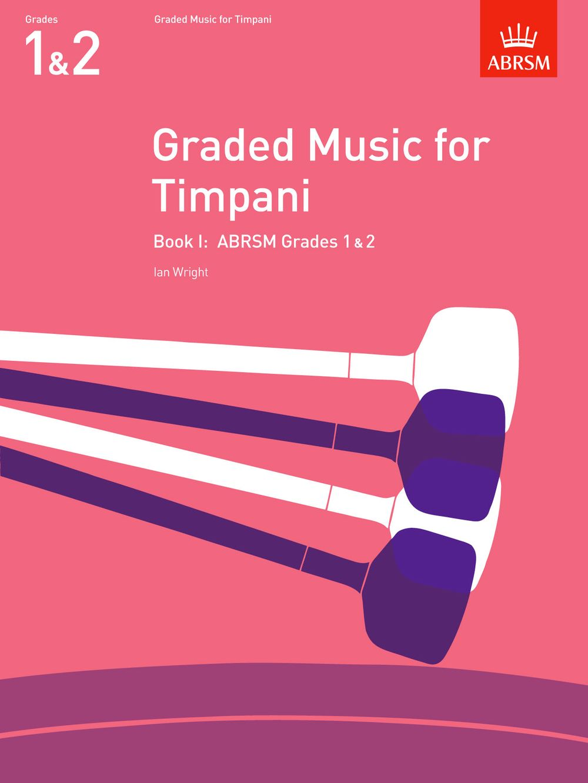 Ian Wright: Graded Music for Timpani  Book I: Timpani: Instrumental Album
