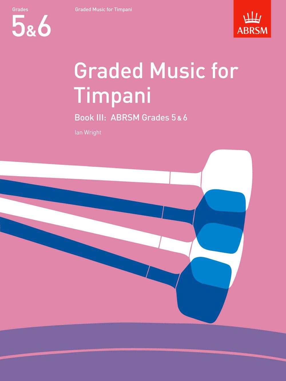 Ian Wright: Graded Music for Timpani  Book III: Timpani: Instrumental Album