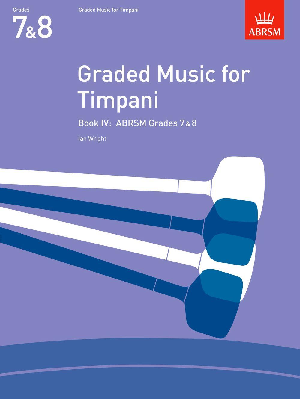 Ian Wright: Graded Music for Timpani  Book IV: Timpani: Instrumental Album