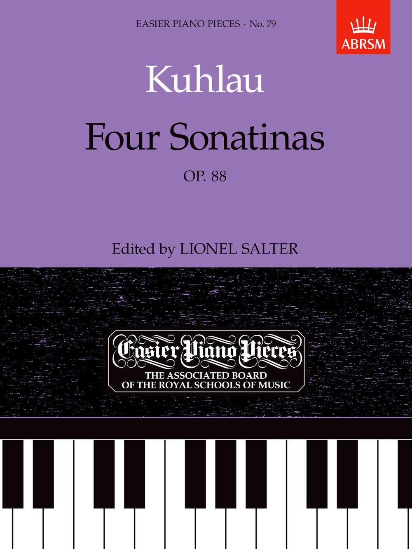 Friedrich Kuhlau: Four Sonatinas  Op. 88: Piano: Instrumental Work