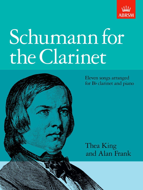 Robert Schumann: Schumann for the Clarinet: Clarinet: Instrumental Album