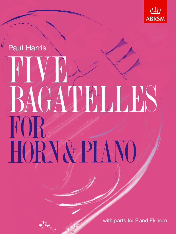 Paul Harris: Five Bagatelles for Horn: French Horn: Instrumental Album