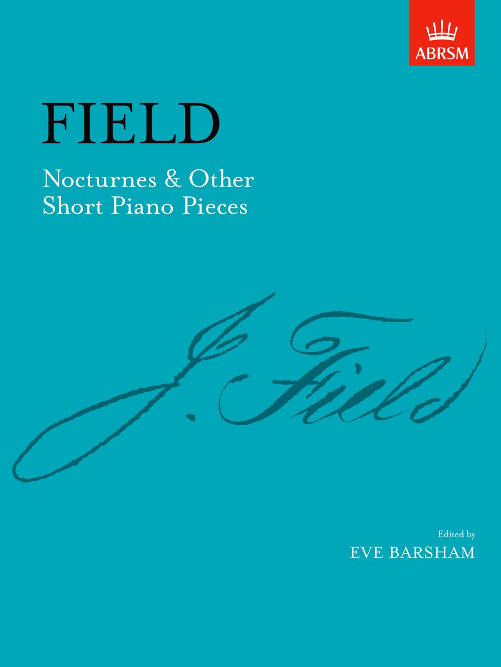 John Field: Nocturnes & Other Short Piano Pieces: Piano: Instrumental Album
