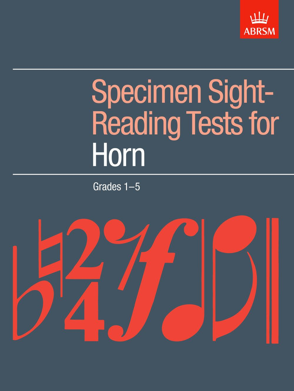 Specimen Sight-Reading Tests for Horn  Grades 1-5: French Horn: Instrumental