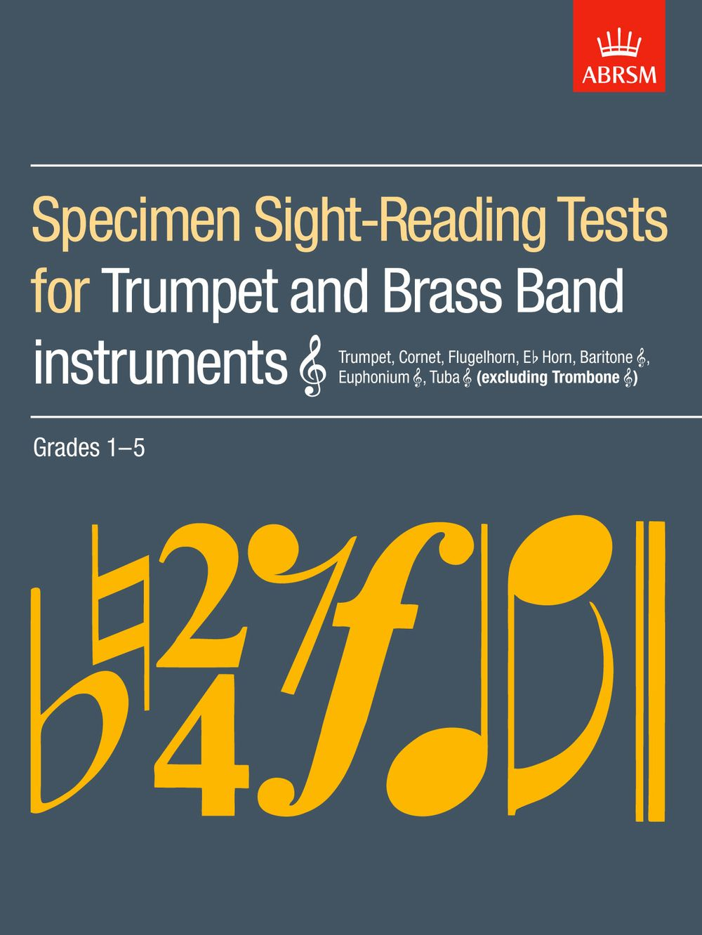 Specimen Sight-Reading Tests for Trumpet: Trumpet: Instrumental Reference