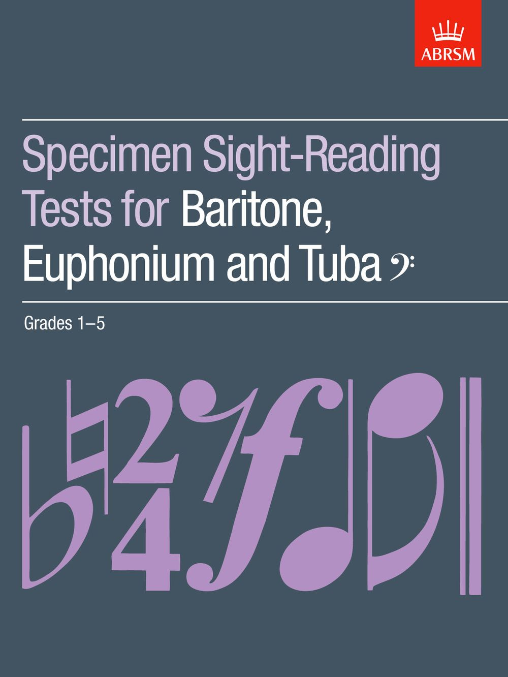 Specimen Sight-Reading Tests for Baritone: Euphonium: Instrumental Tutor