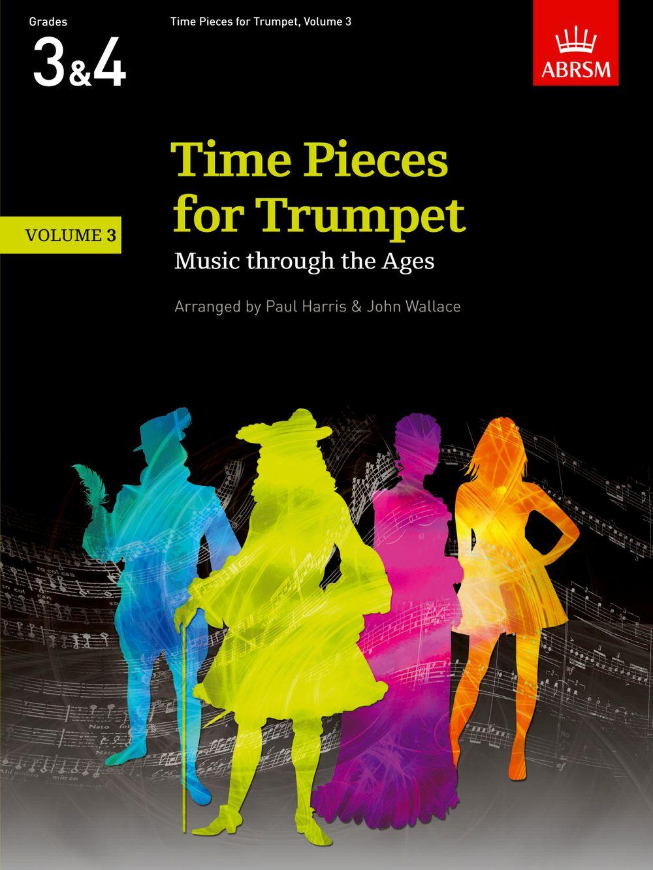 Paul Harris: Time Pieces for Trumpet  Volume 3: Trumpet: Instrumental Album