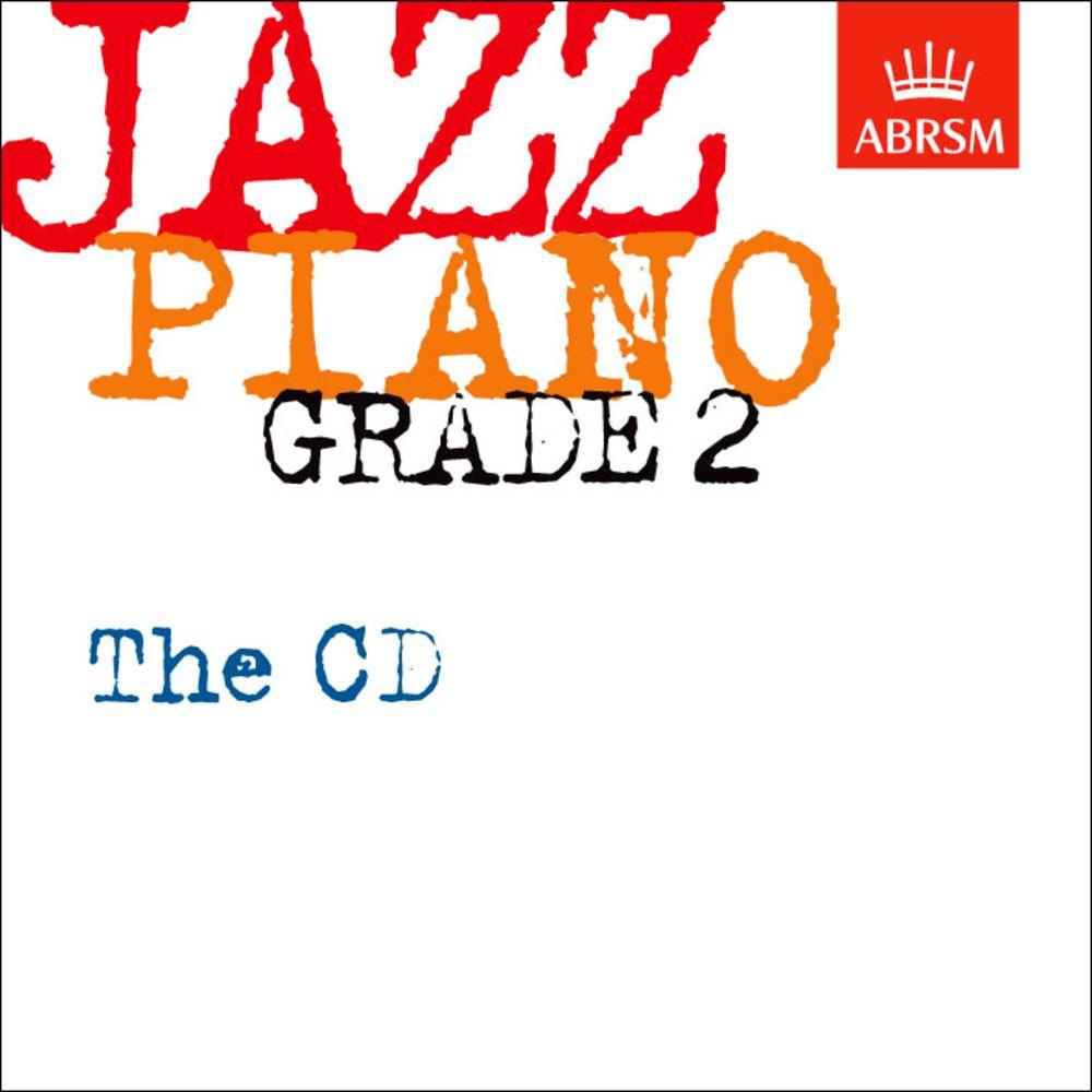 Jazz Piano Grade 2: The CD: Piano: Instrumental Tutor