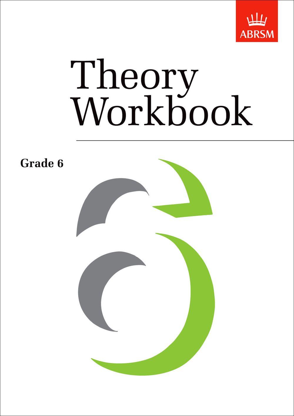 Theory Workbook Grade 6: Theory
