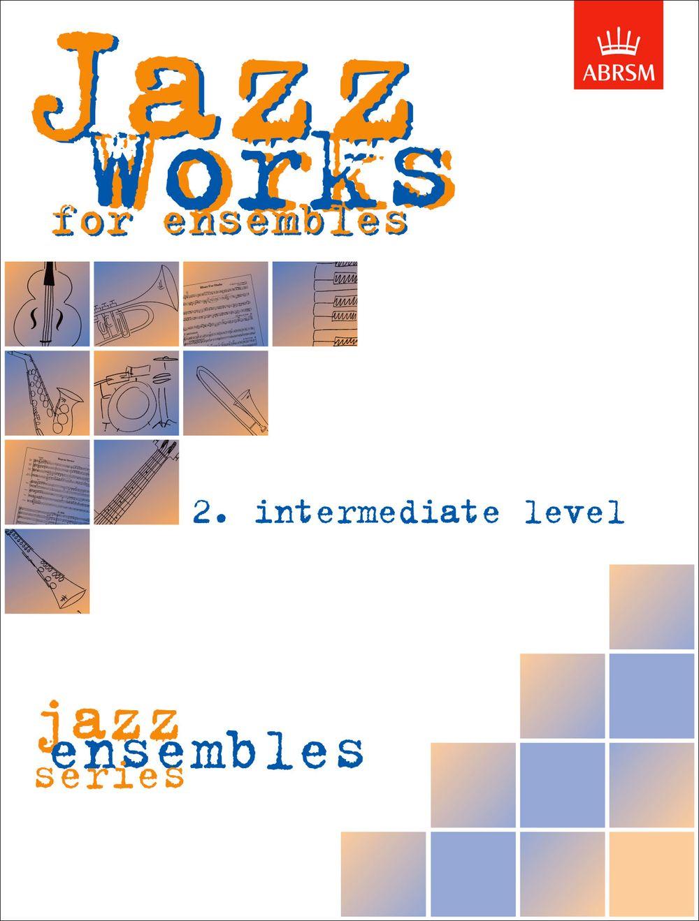 Jazz Works for ensembles: Ensemble: Score and Parts