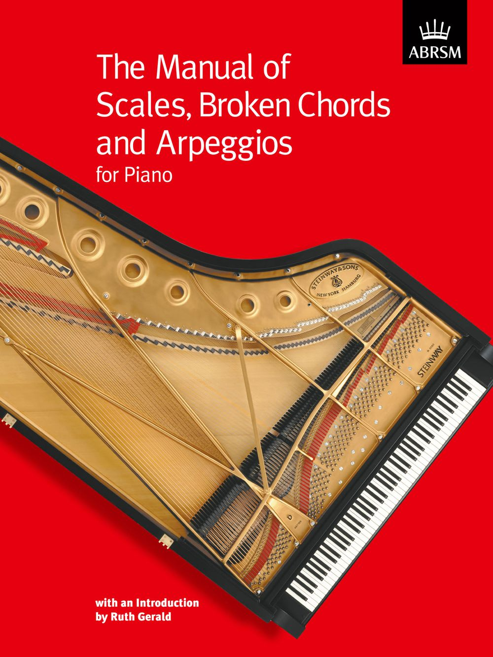Ruth Gerald: The Manual of Scales  Broken Chords and Arpeggios: Piano: