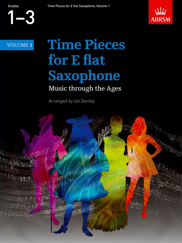 Ian Denley: Time Pieces for E flat Saxophone  Volume 1: Saxophone: Instrumental